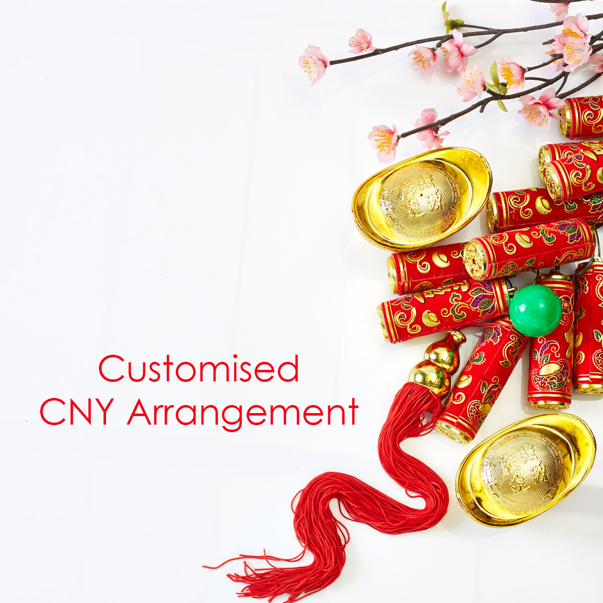 Customised Chinese New Year Arrangement